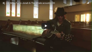 mike-farris-jonah-and-the-whale-video